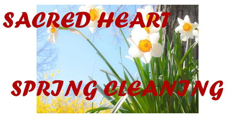 Sacred Heart Spring Cleaning