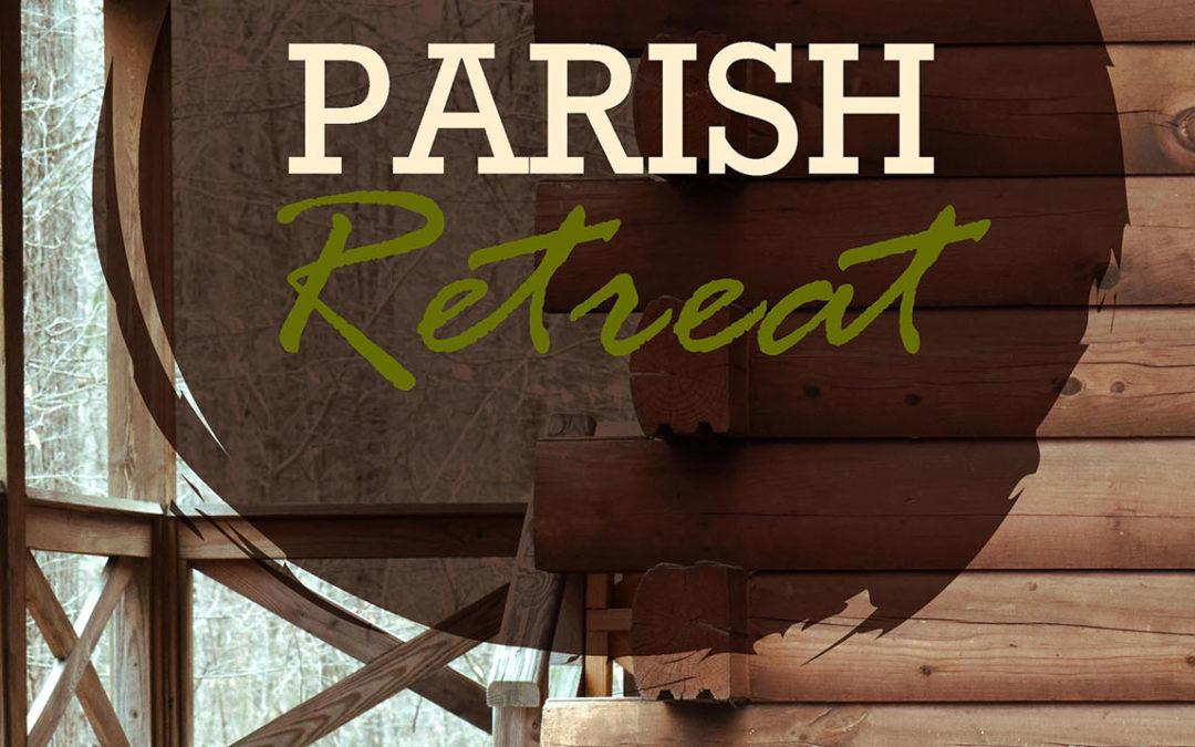 2019 Parish Retreat